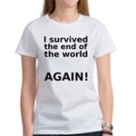 I survived . . . AGAIN! Women's T-Shirt