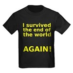 I survived . . . AGAIN! Kids Dark T-Shirt