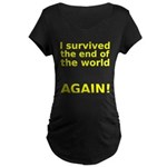 I survived . . . AGAIN! Maternity Dark T-Shirt