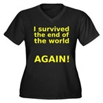 I survived . . . AGAIN! Women's Plus Size V-Neck D