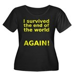 I survived . . . AGAIN! Women's Plus Size Scoop Ne