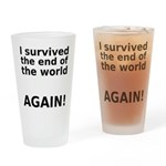 I survived . . . AGAIN! Drinking Glass