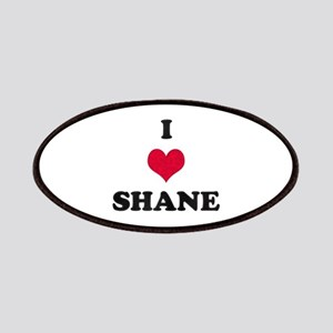 I Love Shane Patch