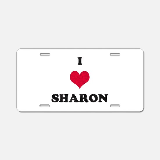 I Love Sharon Aluminum License Plate