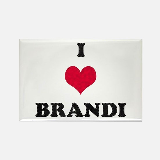 I Love Brandi Rectangle Magnet
