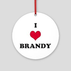 I Love Brandy Round Ornament