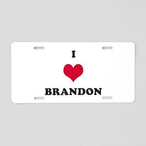 I Love Brandon Aluminum License Plate