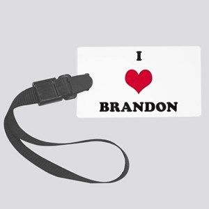 I Love Brandon Large Luggage Tag