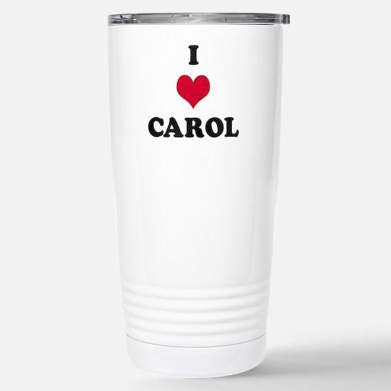 I Love Carol Stainless Steel Travel Mug