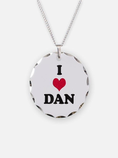 I Love Dan Necklace