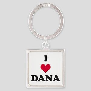 I Love Dana Square Keychain
