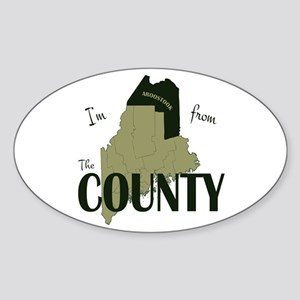 Im from The County Sticker (Oval)