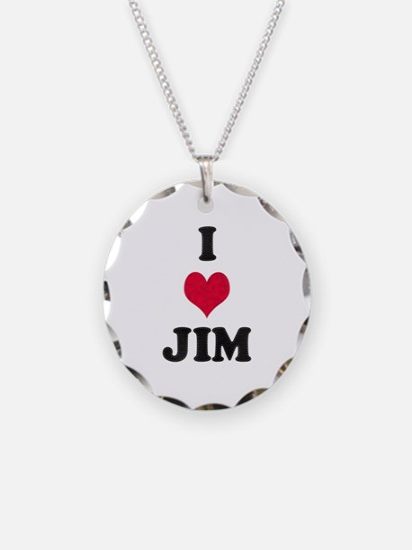I Love Jim Necklace