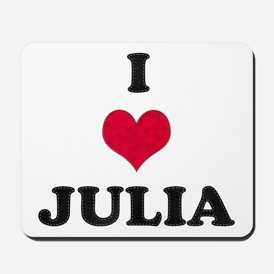 I Love Julia Mousepad