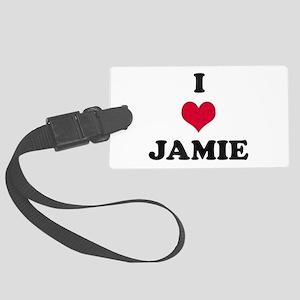 I Love Jamie Large Luggage Tag
