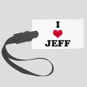 I Love Jeff Large Luggage Tag