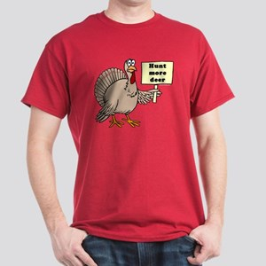 Turkey: Hunt More Deer Red T-Shirt