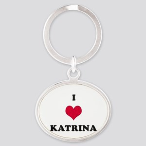 I Love Katrina Oval Keychain