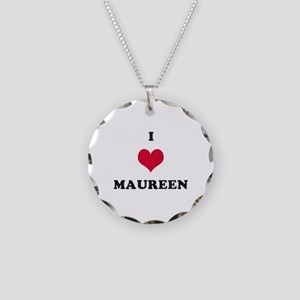 I Love Maureen Necklace Circle Charm