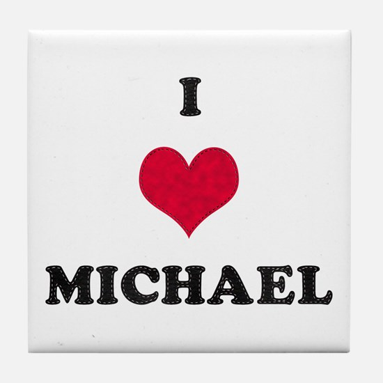I Love Michael Tile Coaster