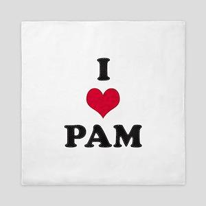 I Love Pam Queen Duvet