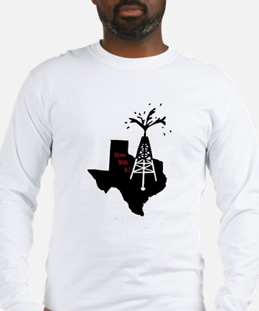 Born with it ! Long Sleeve T-Shirt