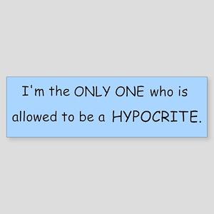 hypocrite Bumper Sticker