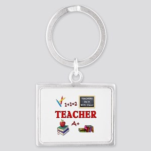 Teachers Do It With Class Landscape Keychain