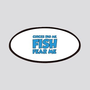 Chicks Dig Me Fish Fear Me Patches