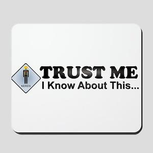 Trust Me Mousepad
