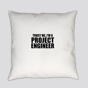 Trust Me, I'm A Project Engineer Everyday Pill