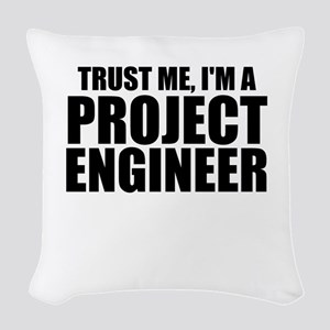 Trust Me, I'm A Project Engineer Woven Throw P