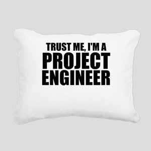 Trust Me, I'm A Project Engineer Rectangular C