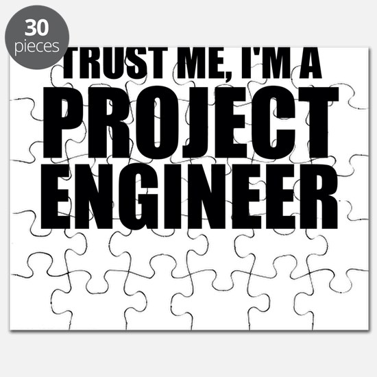 Trust Me, I'm A Project Engineer Puzzle