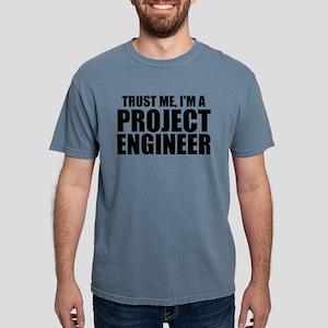 Trust Me, I'm A Project Engineer Mens Comfort