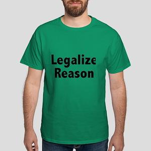 Legalize Reason Dark T-Shirt