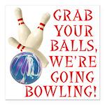 FIN-grab balls bowling.png Square Car Magnet 3