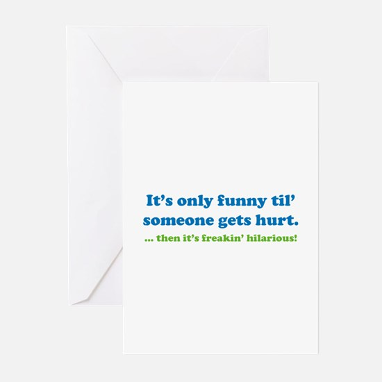 Then it's freakin' hilarious! Greeting Cards (Pk o