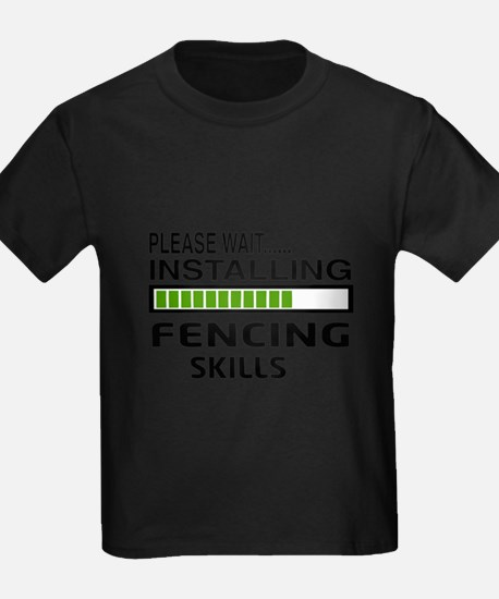 Please wait, Installing Fencing Skil T-Shirt