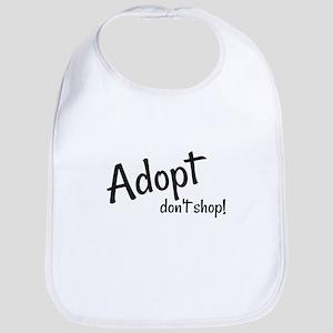 Adopt. Don't shop! Baby Bib