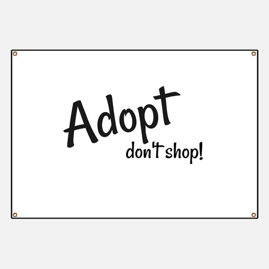 Adopt. Don't shop! Banner