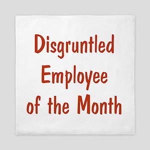 Disgruntled Employee Queen Duvet