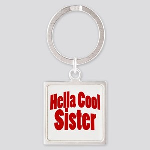 Hella Cool Sister Square Keychain