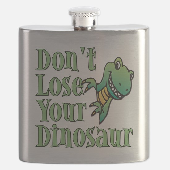 Dont Lose Your Dinosaur Flask