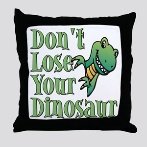 Dont Lose Your Dinosaur Throw Pillow