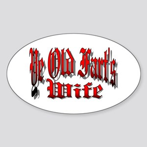 Ye Old Fart's Wife Oval Sticker