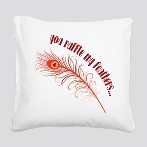 Ruffle My Feathers Square Canvas Pillow