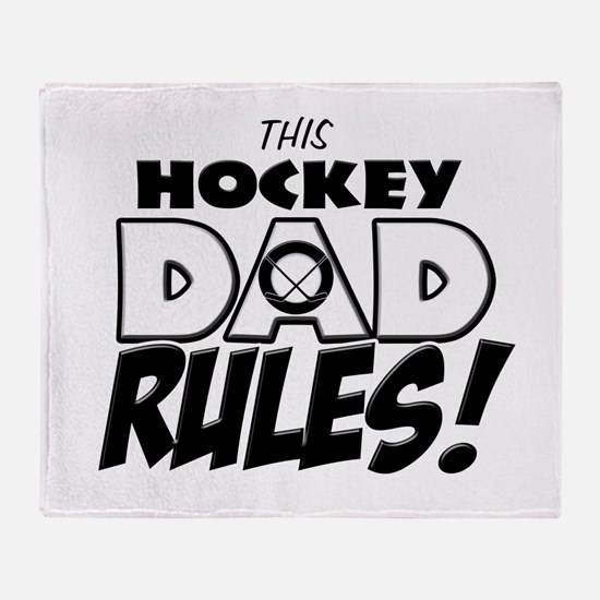 This Hockey Dad Rules.png Throw Blanket