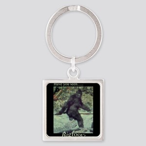 Have You Seen BIGFOOT? Square Keychain