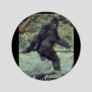 "Have You Seen BIGFOOT? 3.5"" Button"